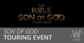 the Bible: Son of God Tour 2014'